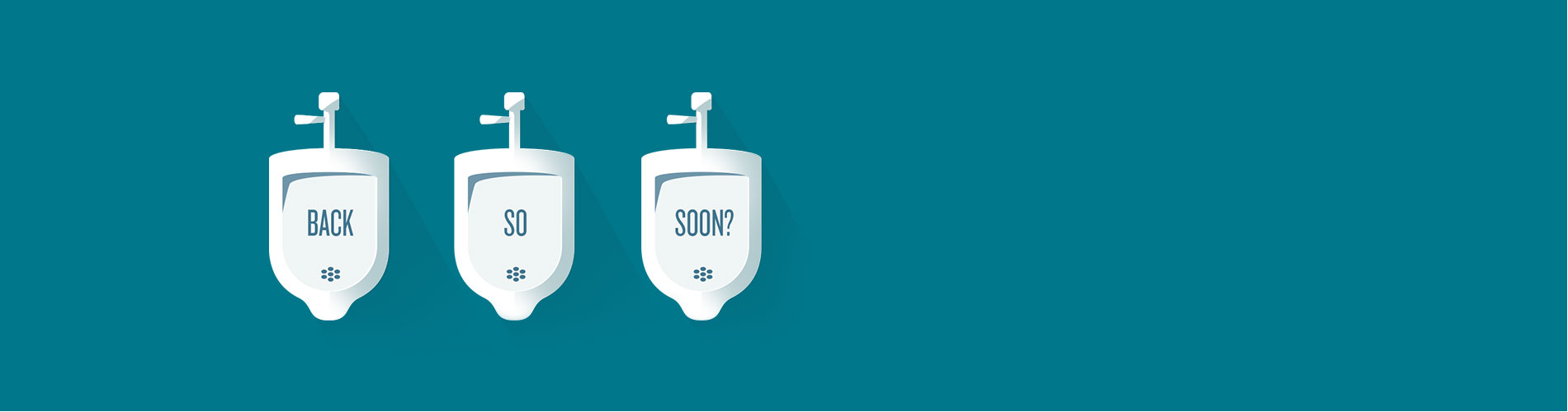"Illustration of urinals with ""Back So Soon"" text."